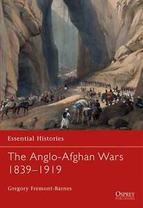 The-Anglo-Afghan-Wars-Essential-Histories-Osprey-Publishing-Gregory-Fremont