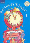 Piano Time: Bk. 1 by Oxford University Press (Sheet music, 2004)