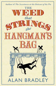 Alan-Bradley-The-Weed-That-Strings-the-Hangmans-Bag-FLAVIA-DE-LUCE-MYSTERY-Bo