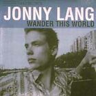 Wander This World by Jonny Lang (CD, Oct-1998, A&M (USA))