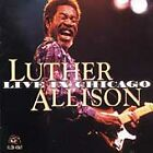 Live in Chicago by Luther Allison (CD, Aug-1999, 2 Discs, Alligator Records)