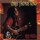 Red Mud by Chris Thomas King (CD, Sep-1998, Black Top (USA))