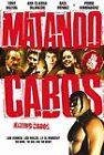 Matando Cabos (DVD, 2007)