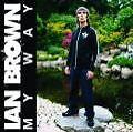 My Way von Ian Brown (2009)