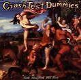 God Shuffled His Feet von Crash Test Dummies (1994)