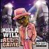 CD: All in the Game [PA] * by Killa Will (CD, Aug-2004, Blackstone Records)