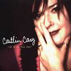 Caitlin Cary - I'm Staying Out (2003)