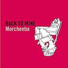 Back to Mine [PA] by Morcheeba (CD, Aug-2001, Ultra Records)