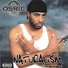 Naturalism [PA] by Osric (CD, Sep-2002, Street Unit Entertainment)