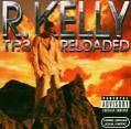 Tp.3 Reloaded (cd+dvd) von R.Kelly (2005)