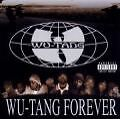 Wu-Tang Forever (Explicit) von Wu-Tang Clan (2000)