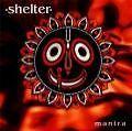 Mantra von Shelter (1995)