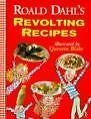 Roald Dahl's Revolting Recipes von Roald Dahl (1997, Taschenbuch)