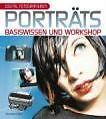 Digital Fotografieren: Porträts von Duncan Evans (2006, Kunststoffeinband)