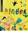 KinderKinder von Chantal Dreier, Valerie Bräker, Susanne Brem, Lucie Hillenberg und Barbara Wigger (2006, Ringbuch)