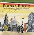 Polska Rootz von Various Artists (2009)