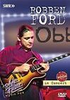 Robben Ford In Concert - Revisited (DVD, 2008)