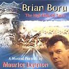 Maurice Lennon - Brian Boru (The High King of Tara, 2002)