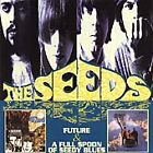 The Seeds - Future/A Full Spoon of Speedy Blues (2001)