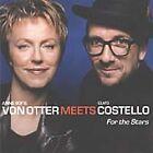 Anne Sofie von Otter - For the Stars ( Meets Elvis Costello, 2001)