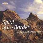 Various Artists - Spirit of Border (Northumbrian Traditional Music, 1999)