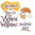 Victoria Williams - This Moment (In Toronto With the Loose Band/Live Recording, 1996)
