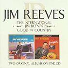 Jim Reeves - International /Good N Country (2004)