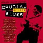 Various Artists - Crucial Guitar Blues (2003)