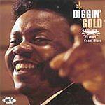 Diggin' Gold: A Galaxy Of West Coast Blues (CDCHD 1017)