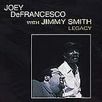 Joey DeFrancesco - Legacy (2005) - Brand New CD
