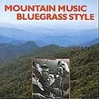 Various Artists - Mountain Music (Bluegrass Style, 1994)