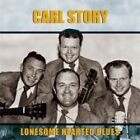 Carl Story - Lonesome Hearted Blues (2005)