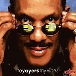 Roy Ayers - My Vibes (The Best of the Un...