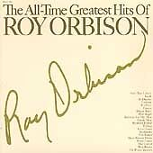 Roy Orbison - All Time Greatest Hits (CD 2004) AUSTRIAN PRESSING