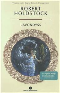 HOLDSTOCK-R-LAVONDYSS-ED-OSCAR-MONDADORI-1-ED-2003