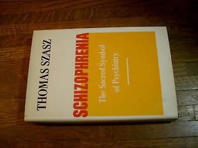 Thomas Szasz  Schizophrenia  Sacred Symbol Psychiatry