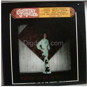 Clover Willis Country Jubilee Vinyl Lp Nm Vg Ebay