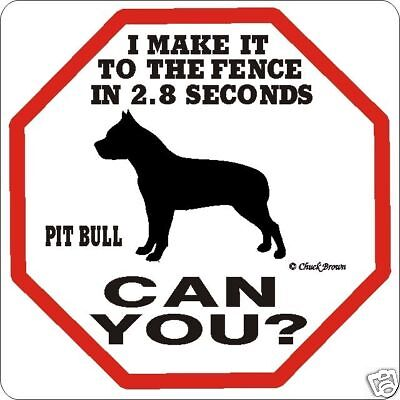 Pit Bull 2.8 Fence Dog Sign