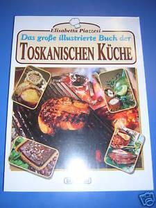 TOSKANISCHEN-KUCHE-piacere-della-buona-cucina-TOSCANA