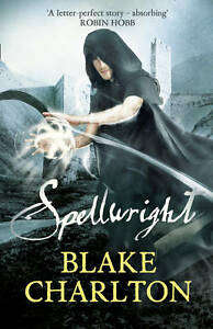 Charlton-Blake-The-Spellwright-Trilogy-1-Spellwright-Book-1-of-the-Spellwr