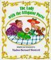 The Lady with the Alligator Purse von Nadine Bernard Westcott und Mary Ann Hoberman (1990, Taschenbuch)