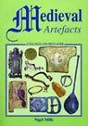 Medieval Artefacts by Nigel Mills (Paperback, 1999)