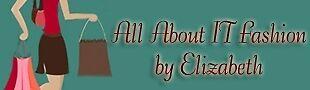 All About IT Fashion By Elizabeth