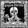 Pagan Thrills von The Lombego Surfers (2007)