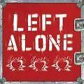 Left Alone - Left Alone ( NEU & OVP )