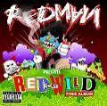 Red Gone Wild: Thee Album von Redman (2007)