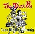 Lets Bottle Bohemia von The Thrills (2005)