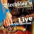 Live vom Oktoberfest von Blechblos'n die bayrische Band (2007)