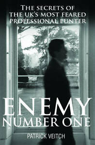 Enemy Number One: The Secrets of the UK's Most Feare..., Patrick Veitch Hardback