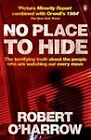 No Place to Hide by Robert O'Harrow (Paperback, 2006)